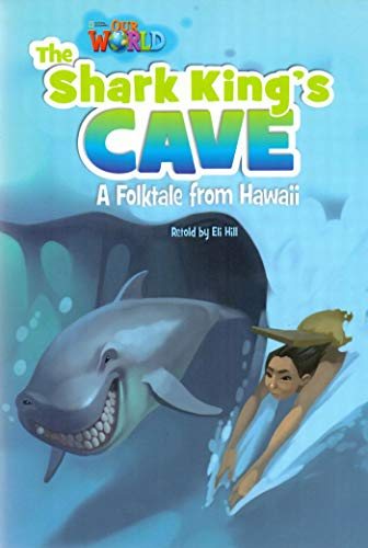 9781133730859: Our World Readers: The Shark King's Cave: American English