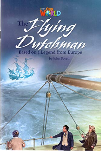 Our World Readers: The Flying Dutchman: American: John Porell