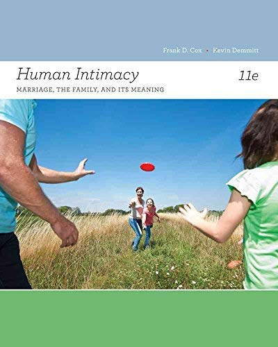 9781133730880: Human Intimacy: Marriage, the Family, and Its Meaning