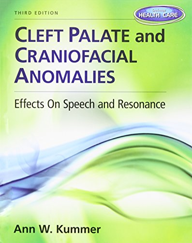 9781133732365: Cleft Palate and Craniofacial Anomalies: Effects on Speech and Resonance