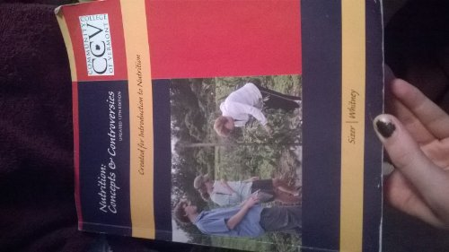 9781133767534: Nutrition: Concepts & Controversies, Created for Introduction to Nutrition Updated 12th Edition (Community College of Vermont)