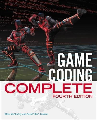 Game Coding Complete: McShaffry, Mike