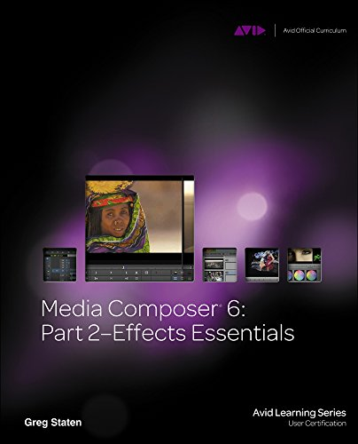9781133788881: Staten, G: Media Composer 6 (Avid Learning)