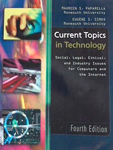 9781133808152: Current Topics in Technology: Social, Legal, Ethical, and Industry Issues for Computers and the Internet (Monmouth University)