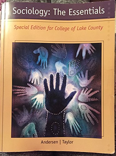 9781133835639: Sociology: The Essentials. Special Edition for College of Lake County.