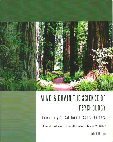 Mind & Brain, the Science of Psychology (Introduction to Psychology): Alan J. Fridlund