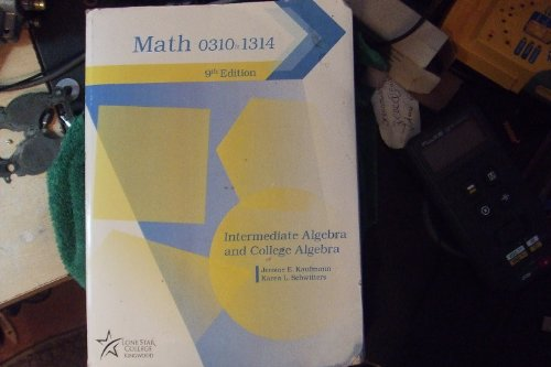 Intermediate and College Algebra 9th ed. Kaufmann
