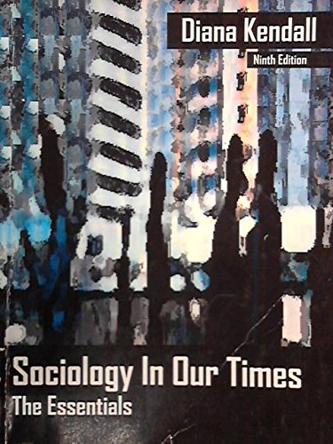 Sociology in our times: Diana Kendall