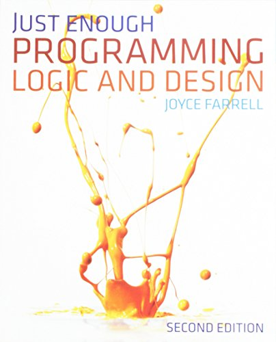 9781133904069: Bundle: Just Enough Programming Logic and Design, 2nd + A Guide to Working With Visual Logic + Visual Logic Software Printed Access Card