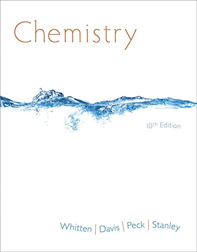 Student Solutions Manual for Whitten/Davis/Peck/Stanley's Chemistry, 10th: Whitten, Kenneth W.;