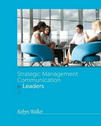 9781133933755: Strategic Management Communication for Leaders