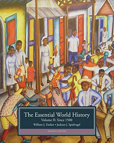 The Essential World History, Volume II: Since: Duiker, William J.,
