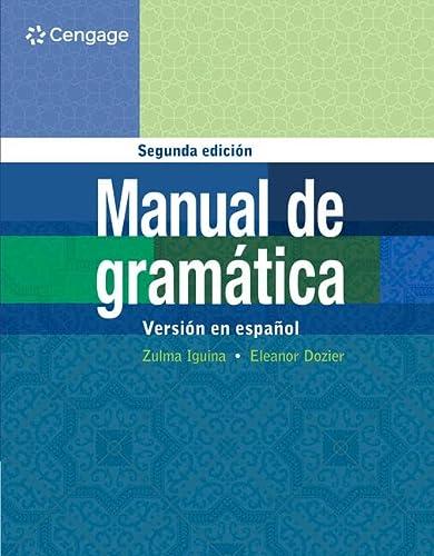 9781133935599: Manual De Gramatica: En Espanol
