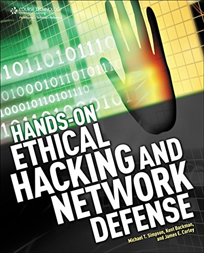 Hands-On Ethical Hacking and Network Defense: Kent Backman ,