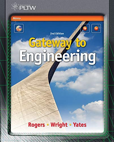 Gateway to Engineering: George E Rogers, Michael D Wright, Ben Yates