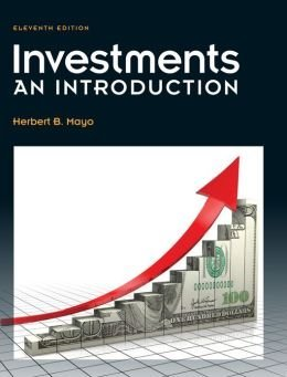 Investments: An Introduction: Herbert B. Mayo
