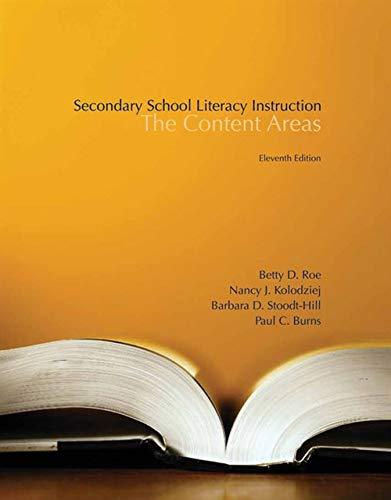 Secondary School Literacy Instruction: Roe, Betty; Kolodziej,