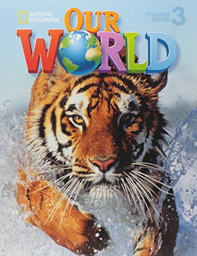 9781133939382: Our World 3: Student Book with Student Activities CD-ROM