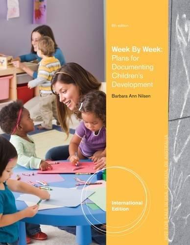 9781133940920: Week by Week: Plans for Documenting Children's Development, International Edition