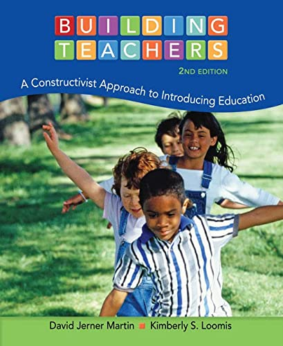 9781133943013: Building Teachers: A Constructivist Approach to Introducing Education