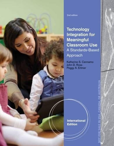 9781133943211: Technology Integration for Meaningful Classroom Use: A Standards-Based Approach, International Edition