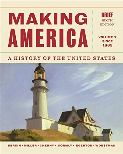 Making America: A History of the United: Carol Berkin; Christopher