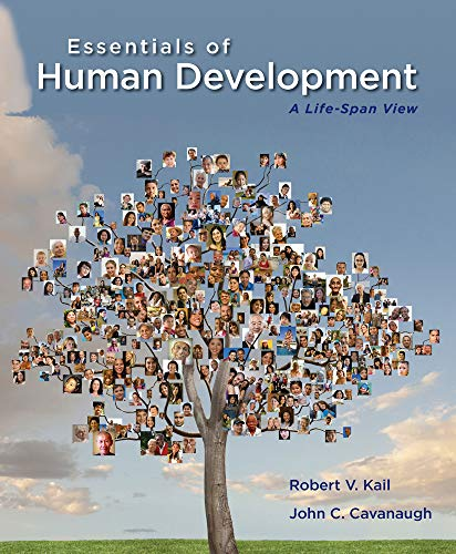 Essentials of Human Development: A Life-Span View: Kail, Robert V.;
