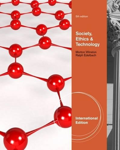 9781133943587: Society, Ethics, and Technology, International Edition