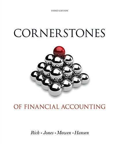 Cornerstones of Financial Accounting (with 2011 Annual: Rich, Jay; Jones,
