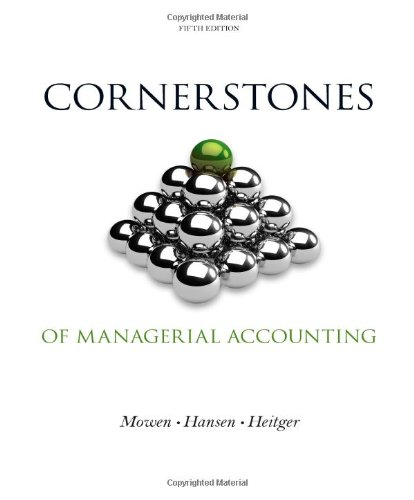 9781133943983: Cornerstones of Managerial Accounting