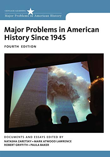 Major Problems in American History Since 1945: Baker, Paula, Griffith,