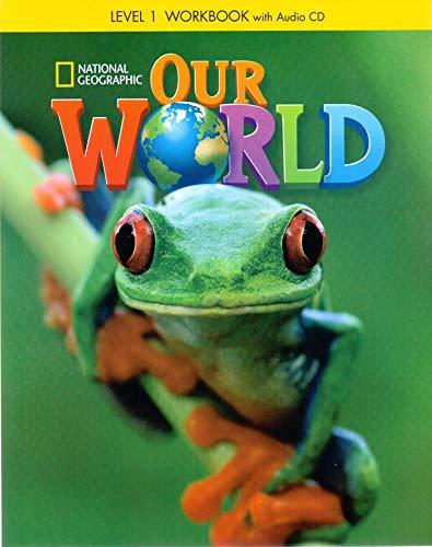 9781133945123: Our World: Workbook 1