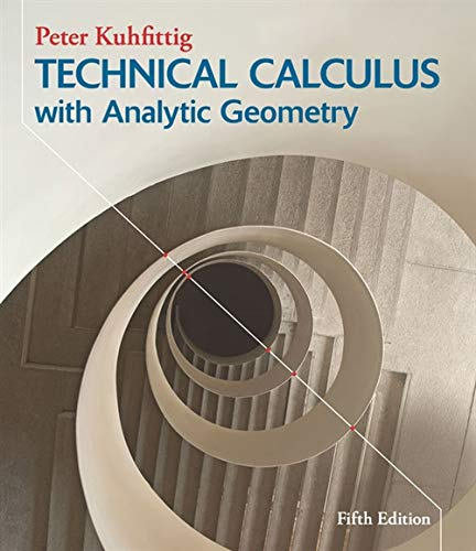 Technical Calculus with Analytic Geometry (1133945198) by Peter Kuhfittig