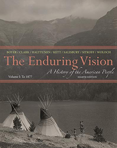 9781133945215: The Enduring Vision: A History of the American People, Volume I: To 1877