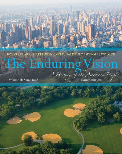 9781133945222: The Enduring Vision, Volume 2: A History of the American People: Since 1865