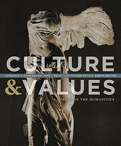 Culture and Values: A Survey of the: Cunningham, Lawrence S.,
