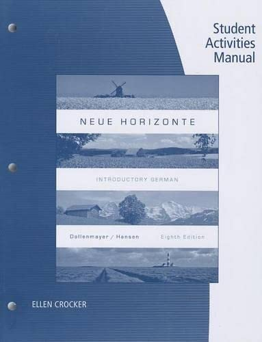 Student Activities Manual for Dollenmayer/Hansen's Neue Horizonte,: Dollenmayer, David; Hansen,