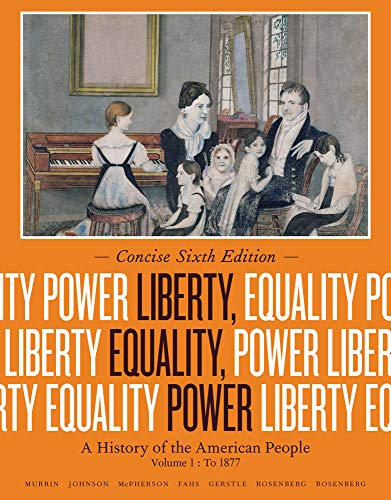 9781133947738: Liberty, Equality, Power: A History of the American People, Volume I: To 1877, Concise Edition