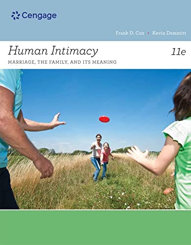 9781133947769: Human Intimacy: Marriage, the Family, and Its Meaning