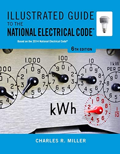 9781133948629: Illustrated Guide to the National Electrical Code (Illustrated Guide to the National Electrical Code (Nec))