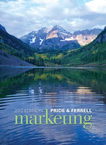 Marketing 2012 (with CengageNOW with eBook Printed Access Card): Pride, William M.; Ferrell