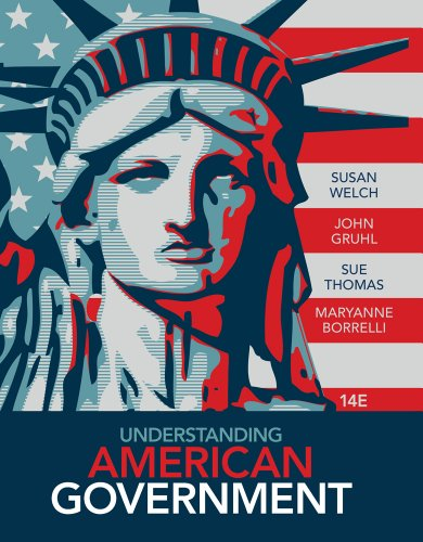 Understanding American Government (Book Only) (1133950434) by Susan Welch; John Gruhl; Sue Thomas; MaryAnne Borrelli