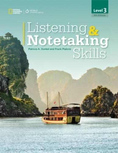 Listening & Notetaking Skills 3 (with Audio: Dunkel, Patricia A.;