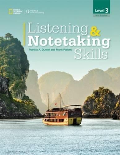 Listening & Notetaking Skills 3 (with Audio Script) (Listening and Notetaking Skills, Fourth ...