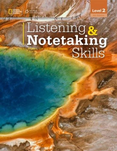 Listening and Notetaking Skills 2 (with Audio: Phyllis L. Lim
