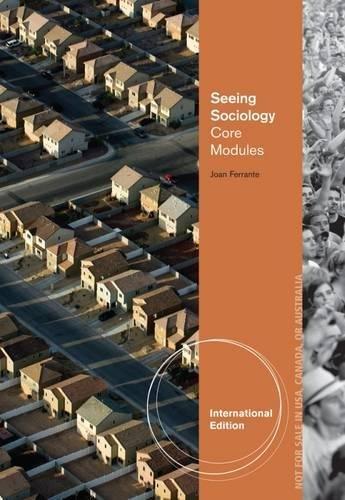 9781133950783: Seeing Sociology: Core Modules, International Edition