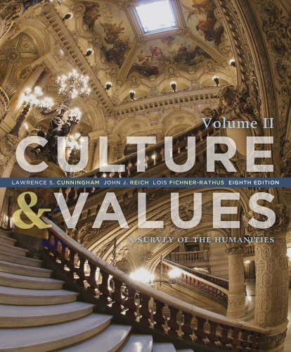 9781133952435: Culture and Values: A Survey of the Humanities, Volume II