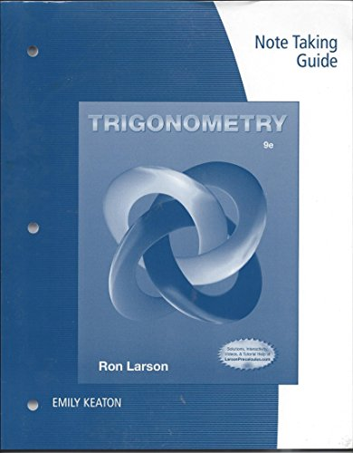 Trigonometry Note Taking Guide 9th edition: Ron Larson, Emily