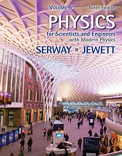9781133954002: Physics for Scientists and Engineers, Volume 5, Chapters 40-46