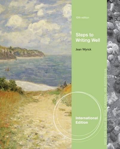Steps to Writing Well, International Edition: Jean Wyrick